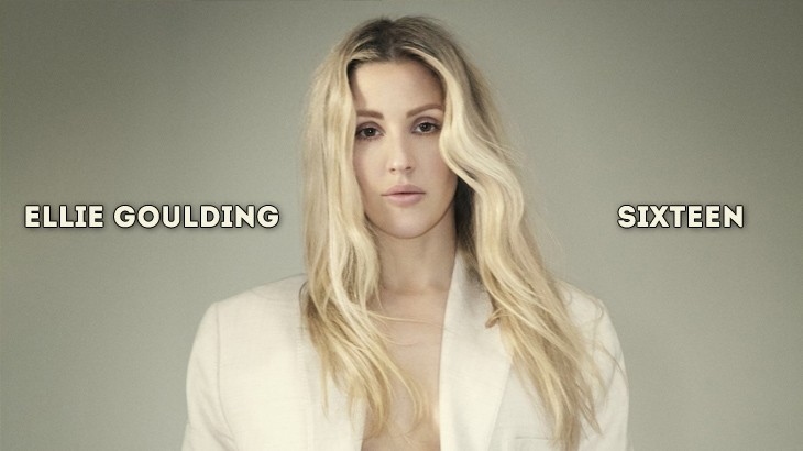 Photo of #Release | Ellie Goulding – Sixteen