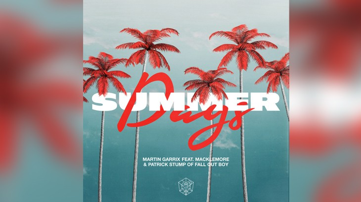 Photo of #Release | Martin Garrix feat. Macklemore and Patrick Stump – Summer Days
