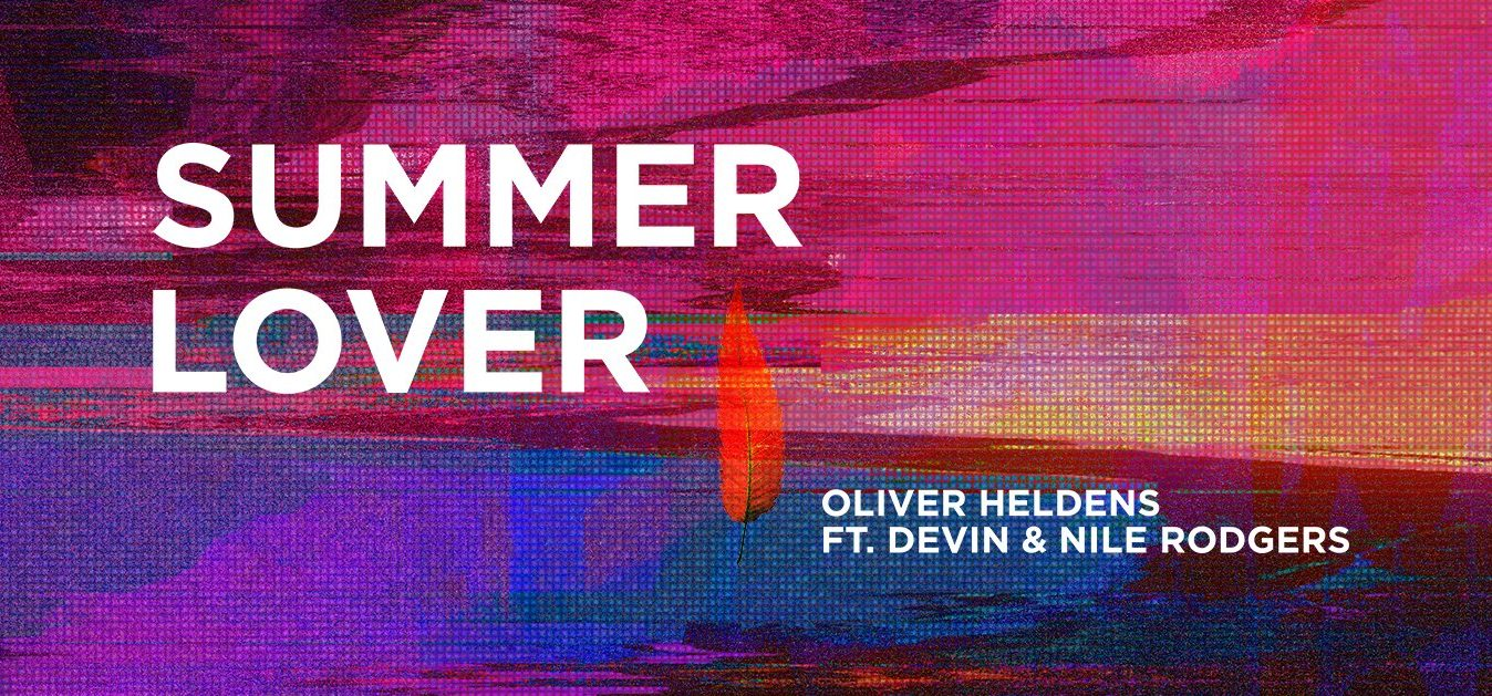 Photo of #Release | Oliver Heldens x Nile Rodgers – Summer Lover
