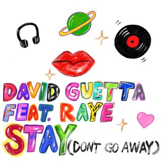 Photo of #Release | David Guetta feat. Raye – Stay (Don't Go Away)