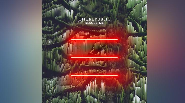 Photo of #Release   OneRepublic – Rescue Me