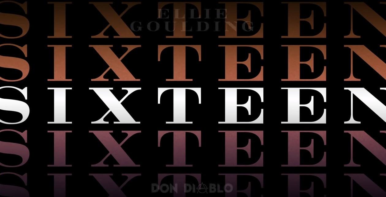 Photo of #Release   Ellie Goulding – Sixteen (Don Diablo Remix)