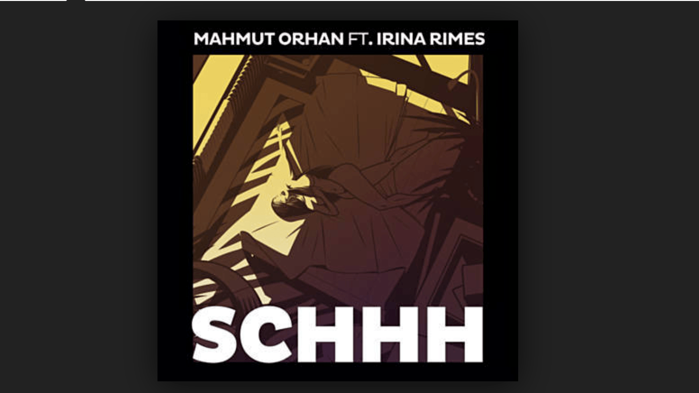 Photo of #Release | Mahmut Orhan feat. Irina Rimes – Schhh