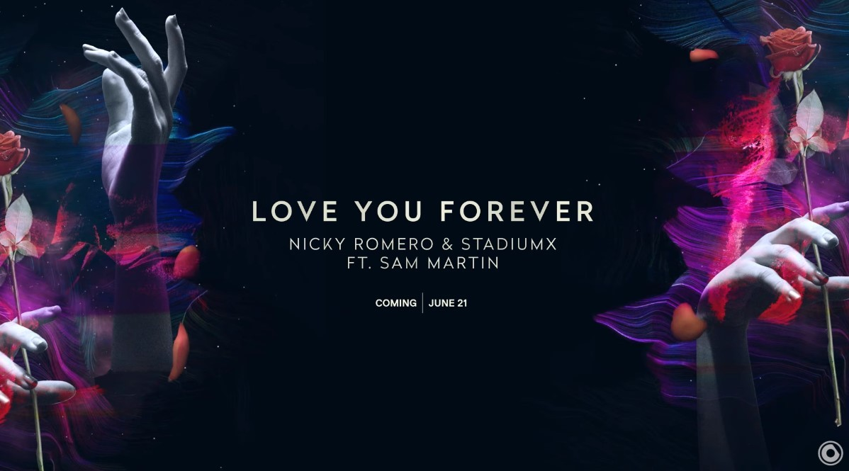 Photo of #Release | Nicky Romero, Stadium X ft Sam Martin – Love You Forever