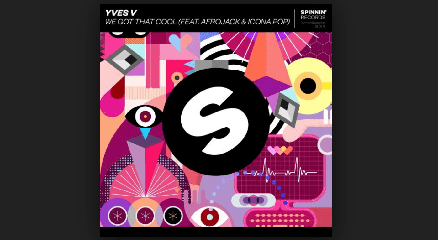Photo of #Release | Yves V feat. Afrojack, Icona Pop – We Got That Cool