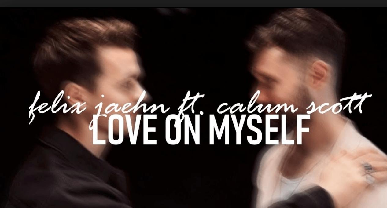 Photo of #Release | Felix Jaehn feat. Calum Scott – Love On Myself