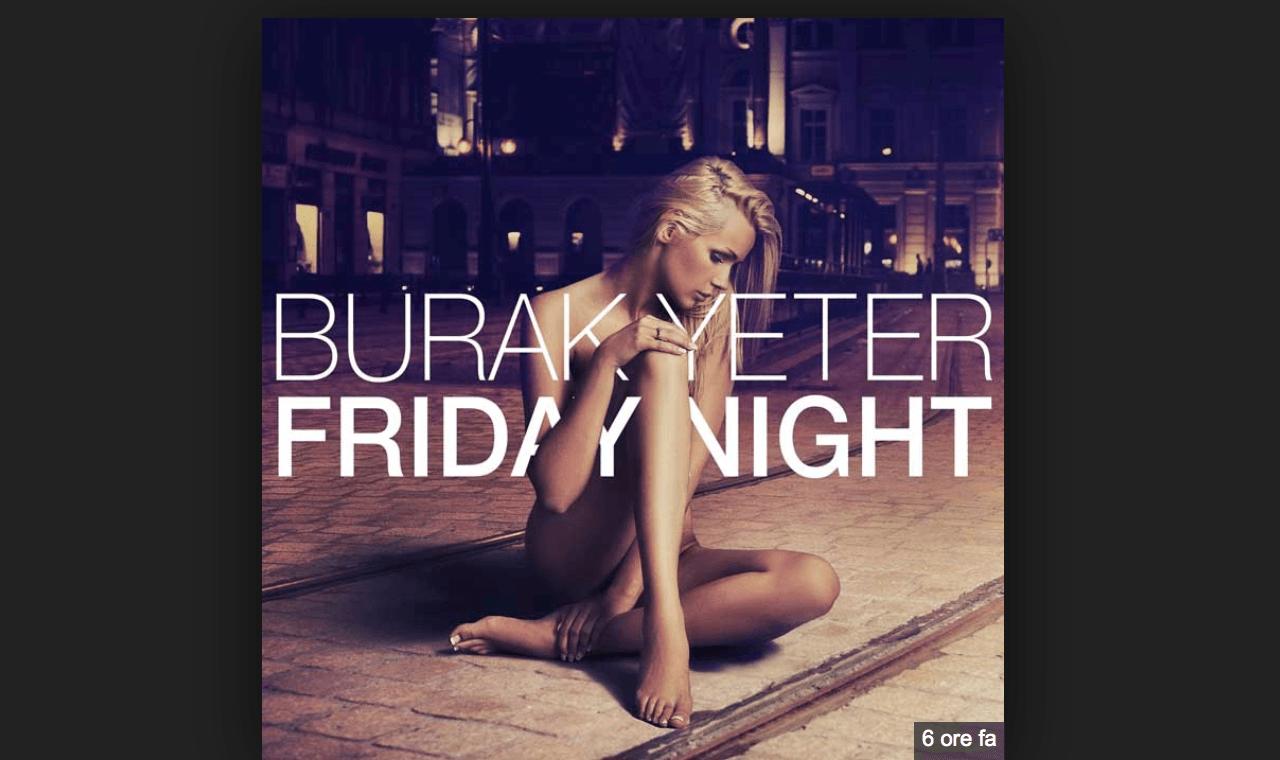 Photo of #Release | Burak Yeter – Friday Night