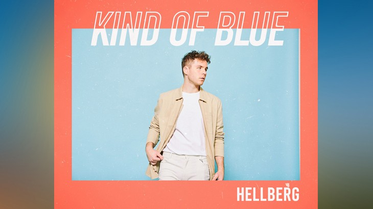 Photo of #Release | Hellberg – Kind of Blue