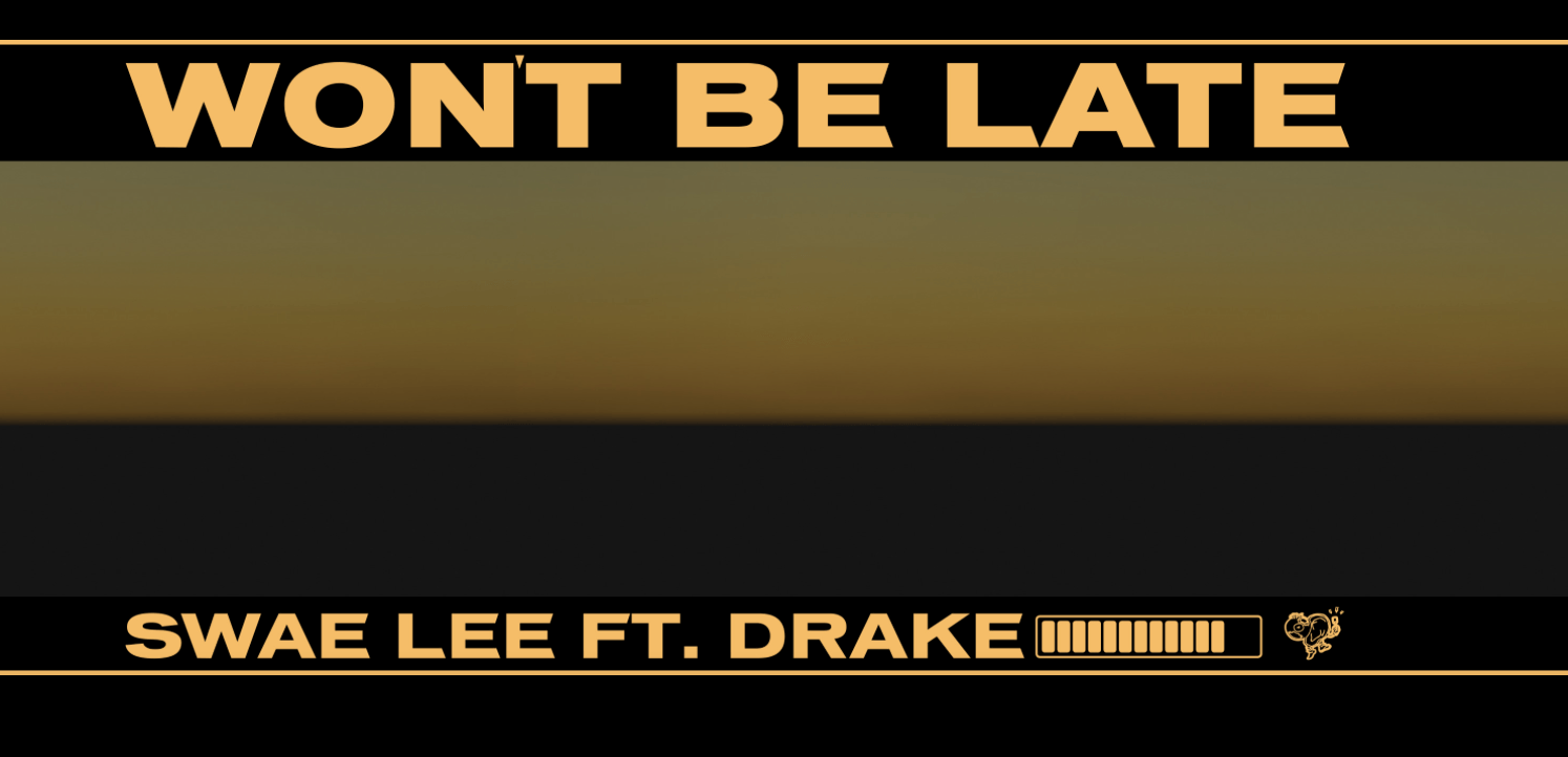 Photo of #Release | Swae Lee feat. Drake – Won't Be Late