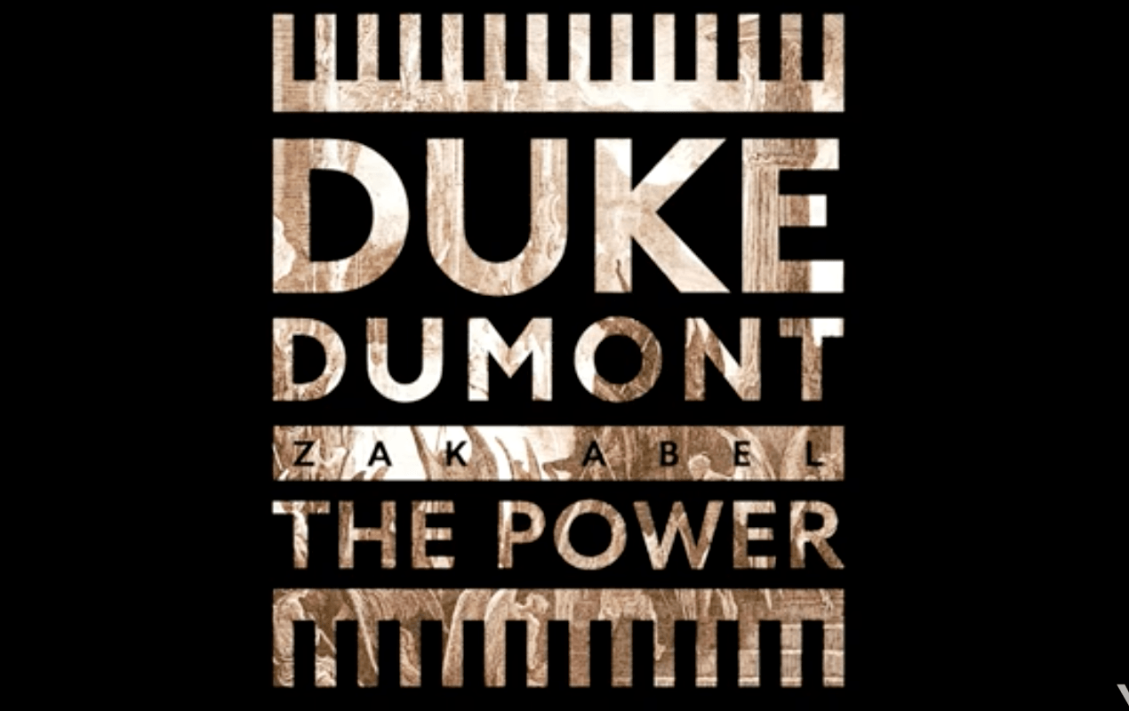 Photo of #Release | Duke Dumont feat. Zak Abel – The Power