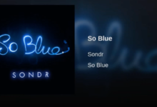 Photo of #Release | Sondr – So Blue