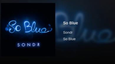 Photo of #Release | Sondr – So Blue