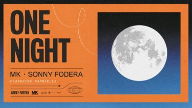 Photo of #Release | MK, Sonny Fodera ft Raphaella – One Night