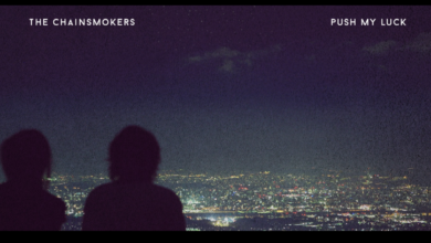 Photo of #Release | The Chainsmokers – Push My Luck