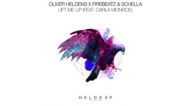 Photo of #Release | Oliver Heldens, Firebeatz ft Carla Monroe – Lift Me Up