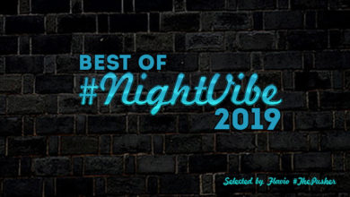 Photo of Best of #NightVibe 2019 – The ultimate tracklist