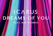 Photo of #Release | Icarus feat. Rae Morris – Dreams Of You