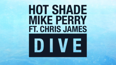 Photo of #Release | Hot Shade, Mike Perry feat. Chris James – Dive