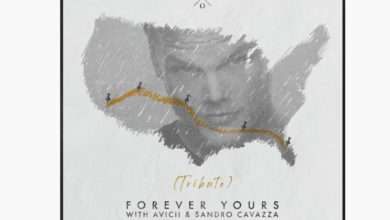Photo of #Release | Kygo with Avicii and Sandro Cavazza – Forever Yours
