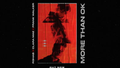 Photo of #Release | R3HAB, Clara Mae, Frank Walker – More Than OK
