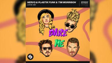 Photo of #Release | NERVO x Plastik Funk – Dare Me