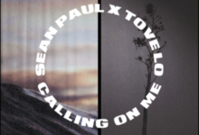 Photo of #Release | Sean Paul, Tove Lo – Calling On Me