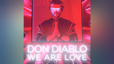 Photo of #Release | Don Diablo – We Are Love