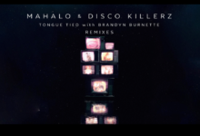 Photo of #Release | Mahalo x Disco Killerz feat. Brandyn Burnette – Tongue Tied