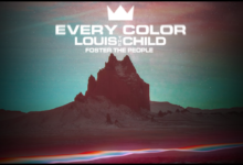 Photo of #Release | Louis The Child, Foster The People – Every Color