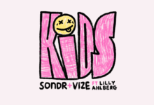 Photo of #Release | Sondr, VIZE feat. Lilly Ahlberg – Kids