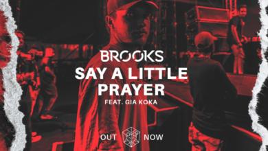 Photo of #Release | Brooks feat. Gia Koka – Say A Little Prayer