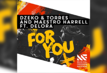 Photo of #TBT | Dzeko & Torres, Maestro Harrell, DELORA – For You