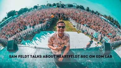 Photo of Sam Feldt racconta la sua nuova Heartfeldt Records [Intervista]