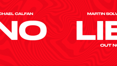 Photo of #Release | Michael Calfan and Martin Solveig – No Lie