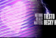 Photo of #Release | Tiesto and Becky Hill – Nothing Really Matters