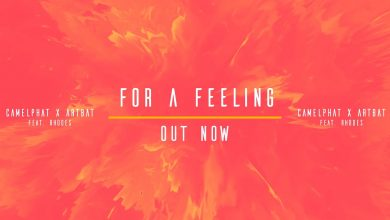 Photo of #Release | CamelPhat, ARTBAT – For A Feeling