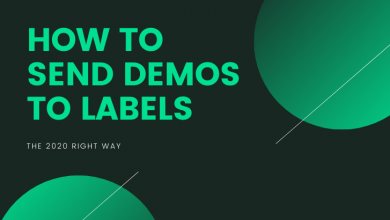 Photo of How to send demos to labels the right way in 2020