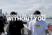 Photo of #Release | Brooks & Julian Jordan – Without You