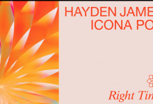 Photo of #Release | Hayden James and Icona Pop – Right Time