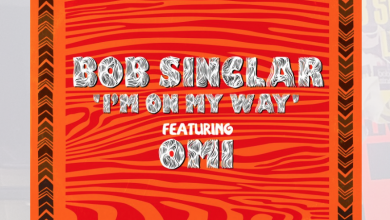 Photo of #Release | Bob Sinclar feat. OMI – I'm On My Way