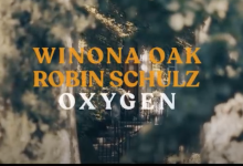 Photo of #Release | Winona Oak and Robin Schulz – Oxygen