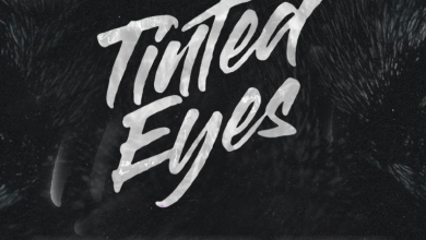 Tinted Eyes