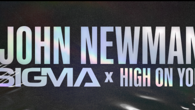 Photo of #Release | Sigma, John Newman – High On You