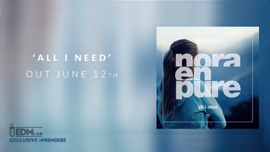 Photo of #Premiere | Nora En Pure – All I Need