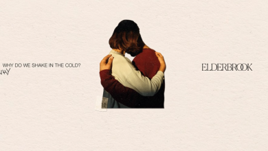 Photo of #Release | Elderbrook – Why Do We Shake In The Cold?