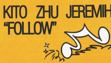 Photo of #Release | Kito, ZHU, Jeremih – Follow