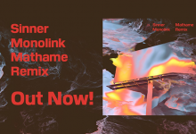 Photo of #Release | Monolink – Sinner (Mathame Remix)