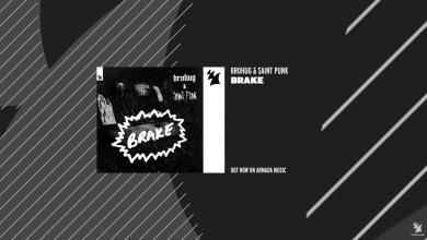 Photo of #Release | BROHUG & Saint Punk – Brake