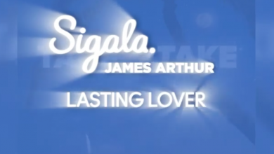 Photo of #Release | Sigala, James Arthur – Lasting Lover