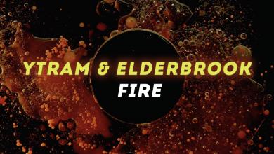 Photo of #Release | Ytram & Elderbrook – Fire